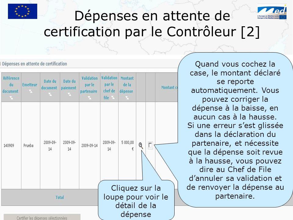 Dépenses en attente de certification par le Contrôleur [2]